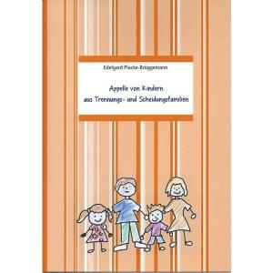Appelle von Kindern aus Trennungs- und Scheidungsfamilien