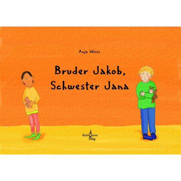 Bruder Jacob, Schwester Jana - KINDER- + JUGENDBÜCHER