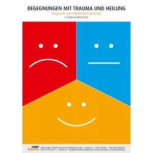 Begegnungen mit Trauma und Heilung